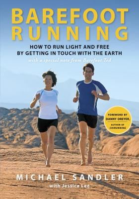Barefoot Running By Sandler, Michael/ Lee, Jessica