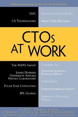 Ctos at Work By Donaldson, Scott/ Siegel, Stanley/ Donaldson, Gary